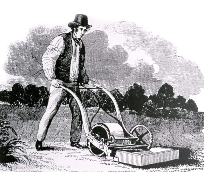 C'est le britannique Edwin Beard Budding qui conçoit la première tondeuse en 1830.
