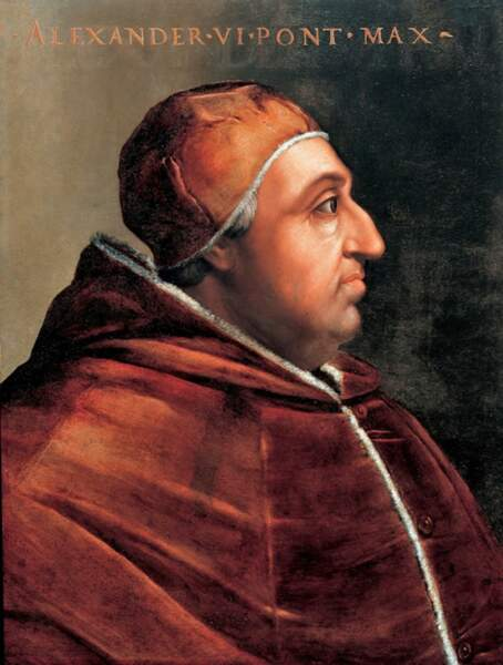 1501 : Alexandre Borgia, pape et débauché