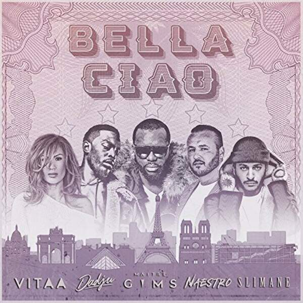 """Maître Gims, Vitaa, Dadju et Slimane reprennent """"Bella Ciao"""""""