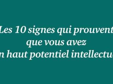 Les 10 signes qui prouvent que vous avez un haut potentiel intellectuel