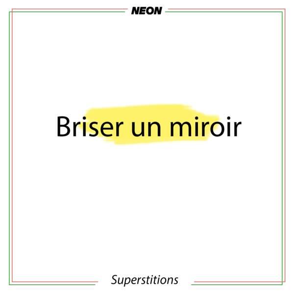 Briser un miroir
