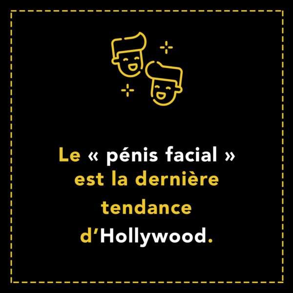 Le pénis facial est la dernière tendance d'Hollywood