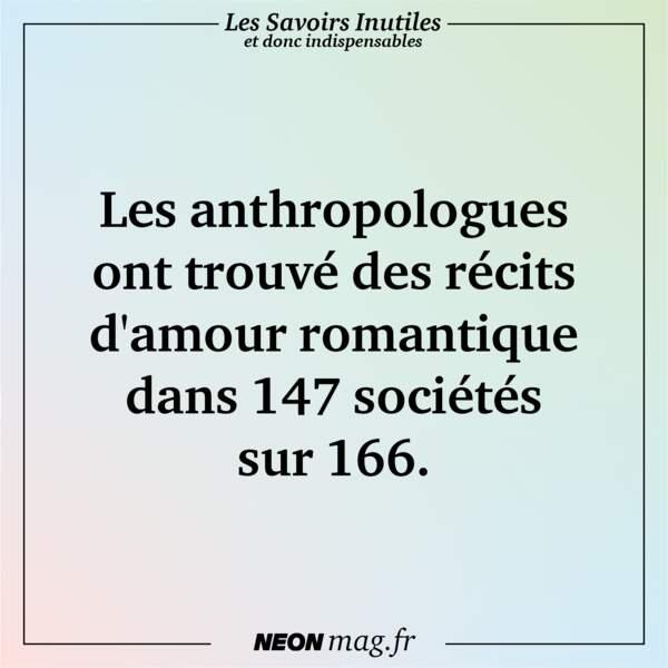 Les anthropologues ont trouvé des récits d'amour romantique dans 147 sociétés sur 166