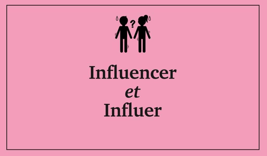 Influencer et influer