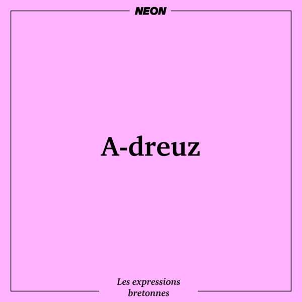 A-dreuz