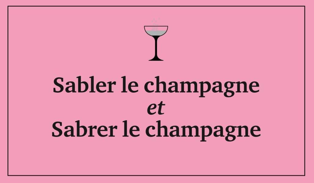Sabler le champagne et sabrer le champagne