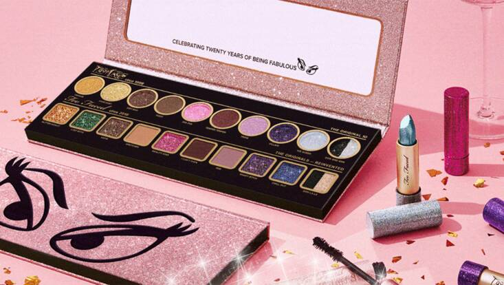 Happy Birthday Too Faced !