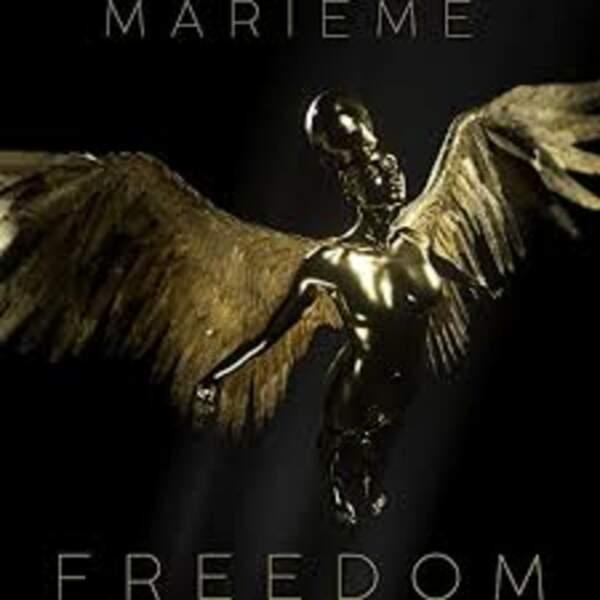 Freedom, Marieme