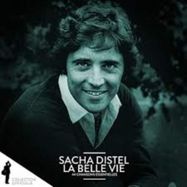 La belle vie, Sacha Distel
