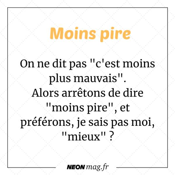 Moins pire