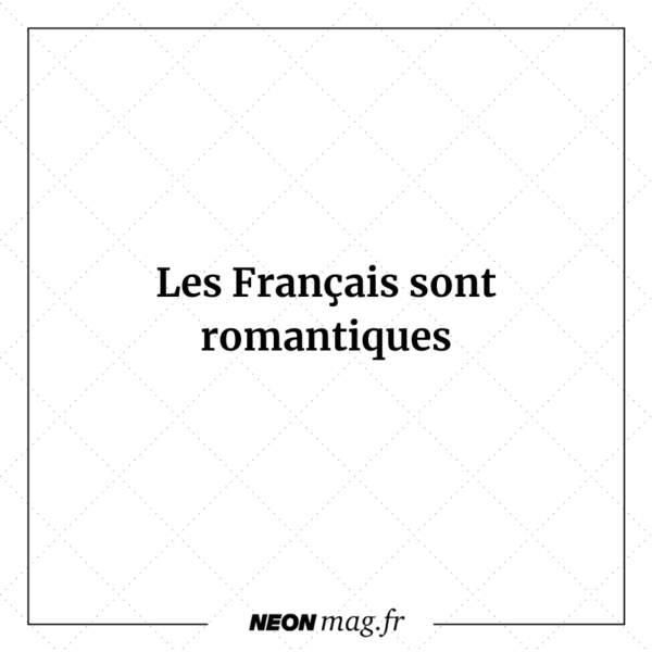Les Français sont romantiques