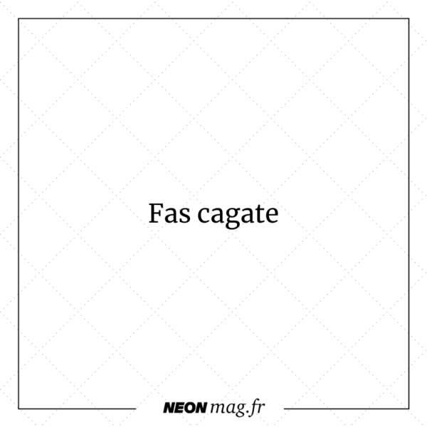Fas Cagate