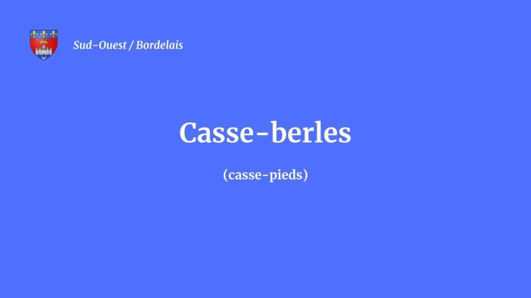 Casse-berles
