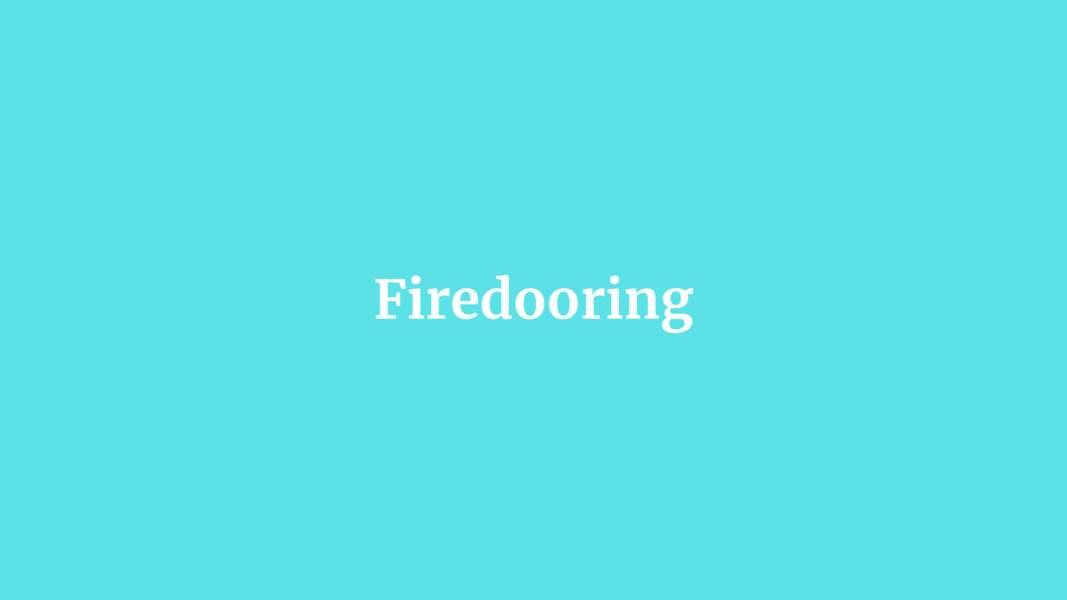 Firedooring