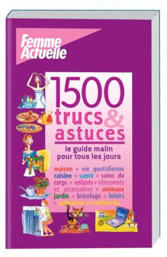 1500 trucs et astuces - 9.95€