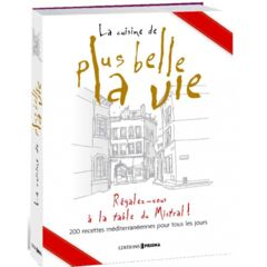 Livre la cuisine de Plus Belle La Vie - 24.95€