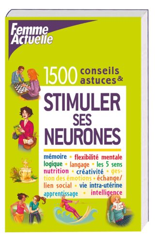 LIVRE FAC 1500 TRUCS & ASTUCES STIMULER SES NEURONES