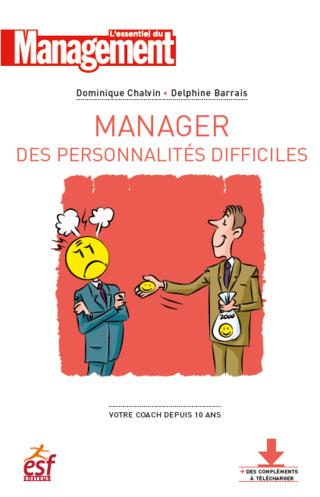 Manager les personnalités difficiles  - Ebook