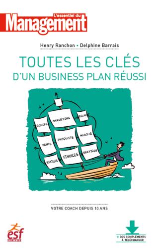 Toutes les clés d'un business plan réussi - Ebook