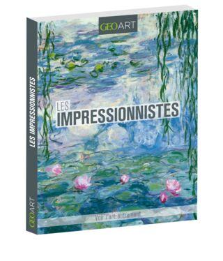 Livre GEO ART Impressionnistes - 19.95€