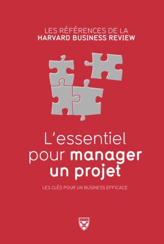 L'essentiel pour manager un projet - Ebook