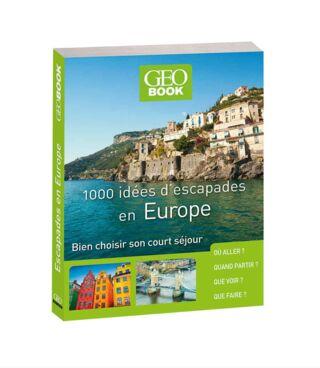 livre GEObook 1000 idées d'escapades en Europe 2017