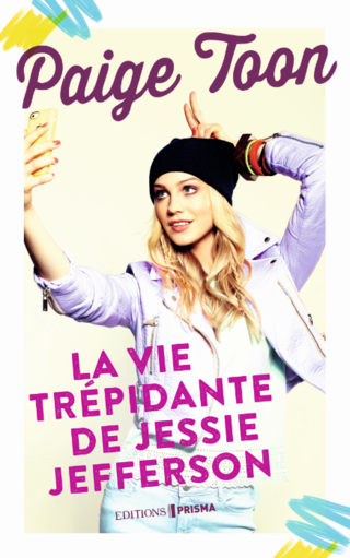 La vie trépidante de Jessie - Ebook