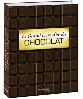 Le grand livre d'or du chocolat - 29.95€