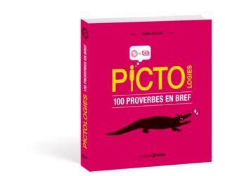 Pictologies : 100 proverbes en bref 9.95€