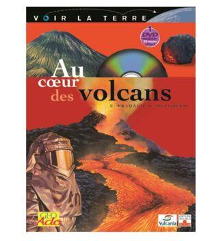 LIVRE+DVD VOIR LA TERRE AU COEUR DES VOLCANS ABONNES