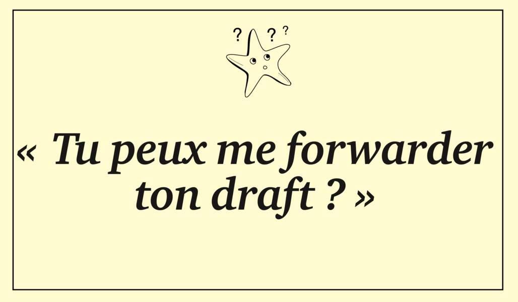 Forwarder, draft