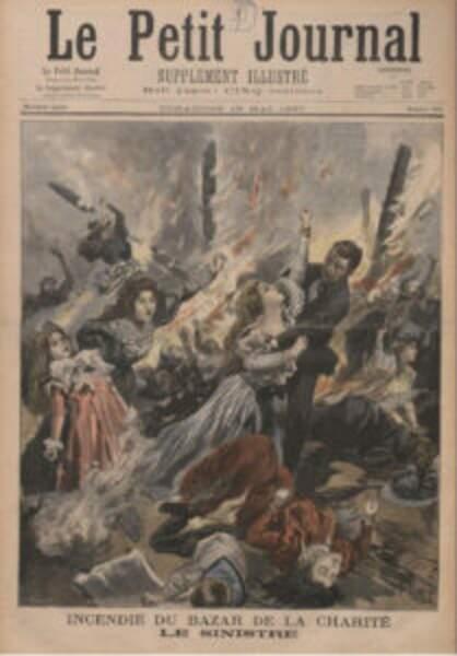 4 mai 1897 : un funeste incendie fait 124 morts au Bazar de la Charité