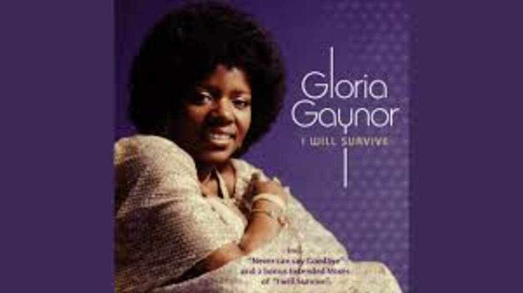 I will survive, Gloria Gaynor