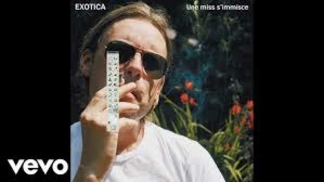Une miss s'immisce, Exotica