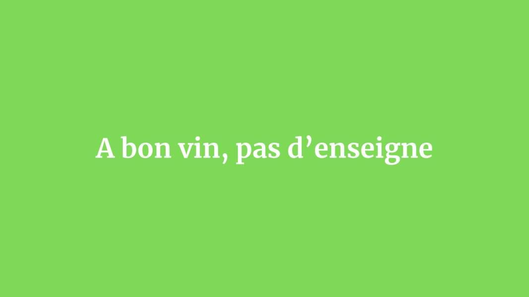 A bon vin, pas d'enseigne