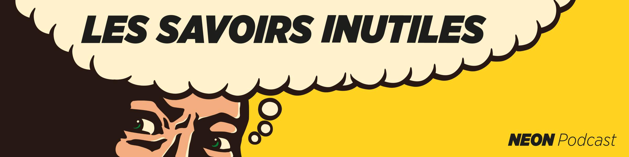 Les savoirs inutiles : le podcast