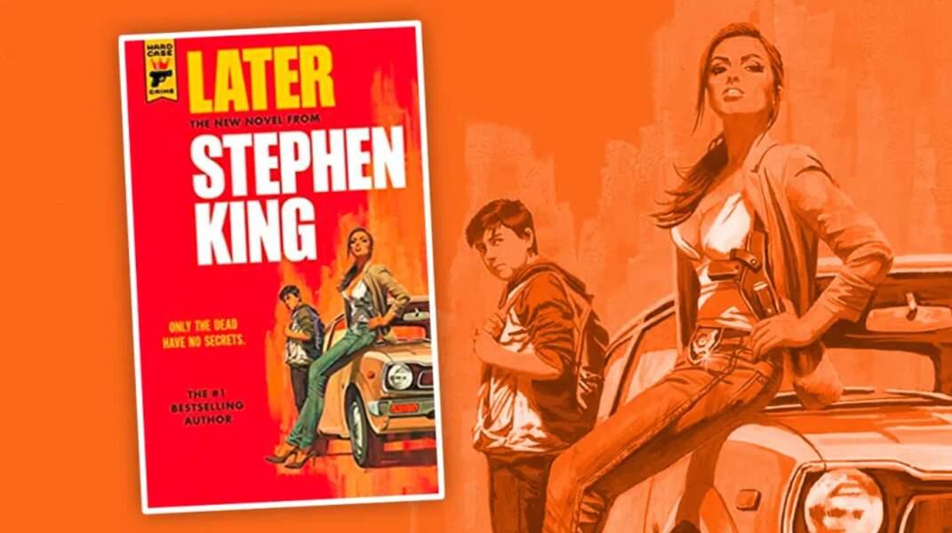 « Later », le prochain livre de Stephen King