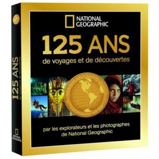Livre 125 ans de voyages et découvertes NG - 39.90€ PMT CPT
