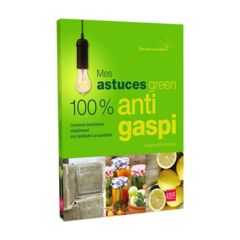 Mes astuces green 100% anti gaspi