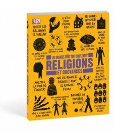 Les grandes idées tout simplement - Religions & Croyances