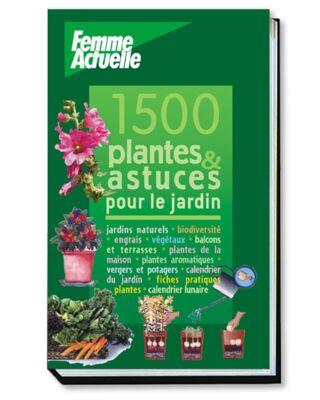 LIVRE - PLANTES ET ASTUCES POUR LE JARDIN FAC
