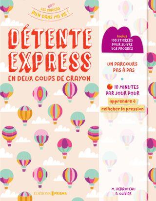 Cahier Détente Express en 2 coups de crayon (2017)