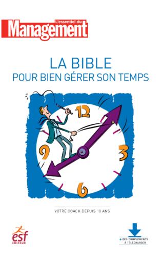 La bible pour gérer son temps - Ebook