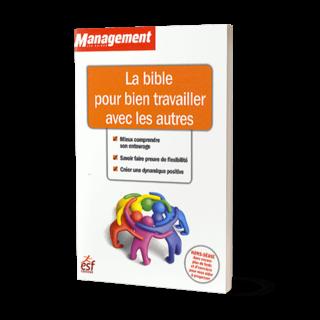 GUIDE MANAGEMENT - LA BIBLE POUR BIEN TRAVAILLER AVEC LES AUTRES - 20,20€