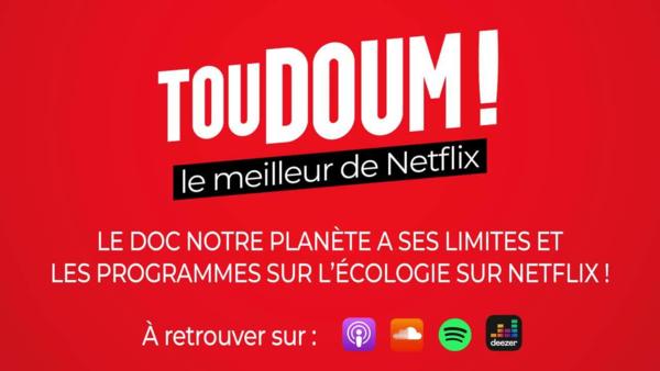 Le doc Notre planète a ses limites et les programmes sur l'écologie sur Netflix !
