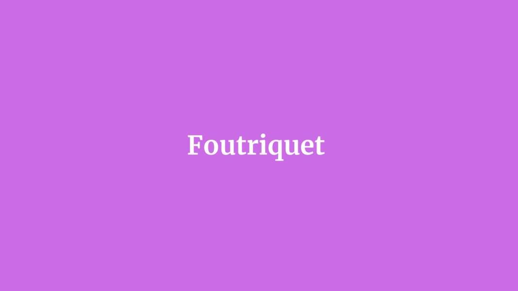 Foutriquet