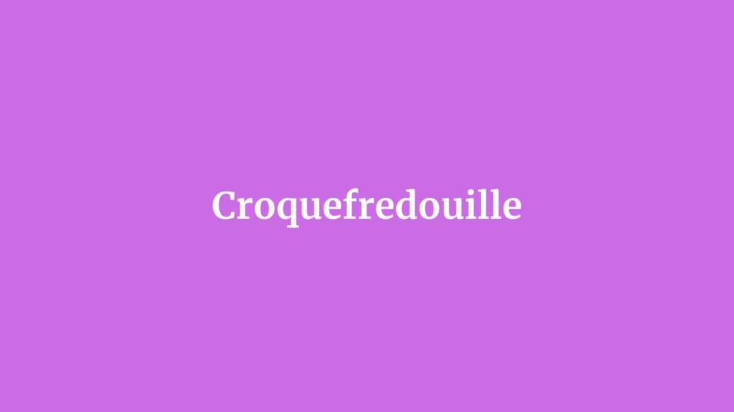 Croquefredouille
