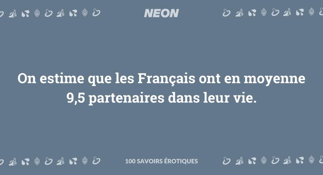On estime que les Français ont en moyenne 9,5 partenaires dans leur vie.