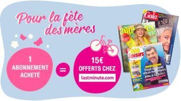 Abonnez-vous ! 15€ offerts sur lasminute.com pour la fête des mères