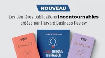 Découvrez les nouveautés Harvard Business Review